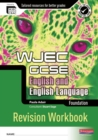 REVISE GCSE WJEC English Language Workbook Foundation - Book