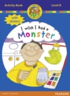 Jamboree Storytime Level B: I wish I Had a Monster Activity Book with Stickers - Book