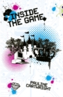 Bug Club Independent Fiction Year 6 Red + Inside the Game - Book