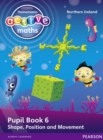 Heinemann Active Maths Northern Ireland - Key Stage 1 - Beyond Number - Pupil Book 6 - Shape, Position and Movement - Book