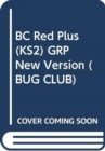 BC Red Plus (KS2) GRP New Version - Book
