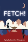 Fetch (School Edition) - Book