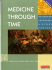 Medicine Through Time Core Student Book - Book