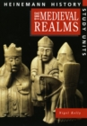 Heinemann History Study Units: Student Book.  Medieval Realms - Book