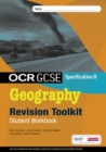 OCR GCSE Geography B: Revision Toolkit Student Workbook - Book