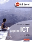 A2 Level GCE Applied ICT for Edexcel - Book