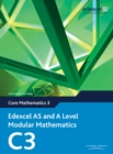 Edexcel AS and A Level Modular Mathematics Core Mathematics 3 C3 - Book