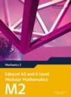Edexcel AS and A Level Modular Mathematics Mechanics 2 M2 - Book