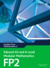 Edexcel AS and A Level Modular Mathematics Further Pure Mathematics 2 FP2 - Book