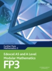 Edexcel AS and A Level Modular Mathematics Further Pure Mathematics 3 FP3 - Book
