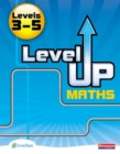 Level Up Maths: Pupil Book (Level 3-5) - Book