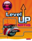 Level Up Maths: Pupil Book (Level 4-6) - Book
