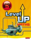 Level Up Maths: Pupil Book (Level 5-7) - Book