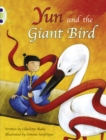 Bug Club Guided Fiction Year Two Purple B Yun and the Giant Bird - Book