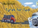 Bug Club Guided Fiction Reception Lilac Trucktown: Tyres for Ted - Book
