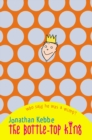 The Bottle-Top King - Book