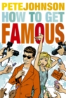 How to Get Famous - Book