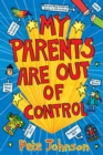 My Parents Are Out Of Control - Book
