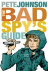 The Bad Spy's Guide - Book