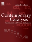 Contemporary Catalysis : Fundamentals and Current Applications - Book