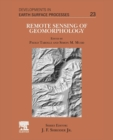 Remote Sensing of Geomorphology : Volume 23 - Book