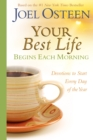 Your Best Life Begins Each Morning : Devotions to Start Every New Day of the Year - eBook
