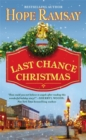 Last Chance Christmas : Number 4 in series - Book