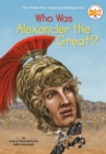 Who Was Alexander the Great? - Book