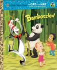 Bamboozled (Dr. Seuss/The Cat in the Hat Knows a Lot About That!) - eBook