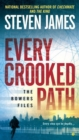 Every Crooked Path : The Bowers File - Book