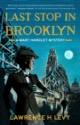 Last Stop in Brooklyn : A Mary Handley Mystery - eBook