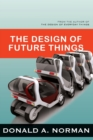 The Design of Future Things - Book