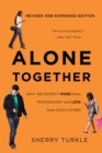Alone Together : Why We Expect More from Technology and Less from Each Other - eBook