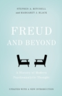Freud and Beyond : A History of Modern Psychoanalytic Thought - Book