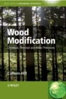 Wood Modification : Chemical, Thermal and Other Processes - Book