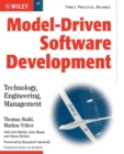 Model-Driven Software Development : Technology, Engineering, Management - Book
