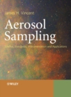Aerosol Sampling : Science, Standards, Instrumentation and Applications - Book