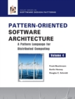 Pattern-Oriented Software Architecture : A Pattern Language for Distributed Computing - Book