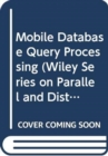 Mobile Database Query Processing - Book