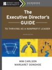The Executive Director's Guide to Thriving as a Nonprofit Leader - Book