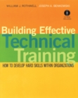Building Effective Technical Training : How to Develop Hard Skills Within Organizations - Book