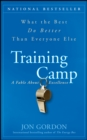 Training Camp : What the Best Do Better Than Everyone Else - eBook
