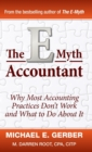 The E-Myth Accountant : Why Most Accounting Practices Don't Work and What to Do About It - Book