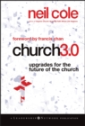 Church 3.0 : Upgrades for the Future of the Church - Book