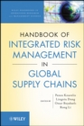 Handbook of Integrated Risk Management in Global Supply Chains - Book