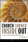 Church Turned Inside Out : A Guide for Designers, Refiners, and Re-Aligners - eBook