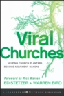 Viral Churches : Helping Church Planters Become Movement Makers - Book