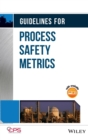Guidelines for Process Safety Metrics - Book