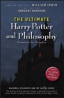 The Ultimate Harry Potter and Philosophy : Hogwarts for Muggles - eBook