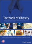 Textbook of Obesity : Biological, Psychological and Cultural Influences - Book